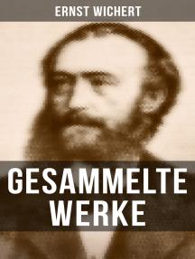 Gesammelte Werke: Rittergeschichten + Historische Romane + Heimatromane