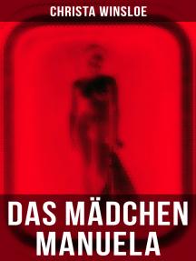 """Das Mädchen Manuela: Der Roman zum Film """"Mädchen in Uniform"""" (Lesbenromantik)"""