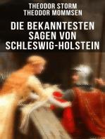 Die bekanntesten Sagen von Schleswig-Holstein