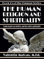 The Human Religion and Spirituality