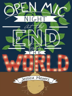 Open Mic Night at the End of the World