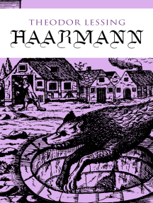 Haarmann: Die Geschichte eines Werwolfs