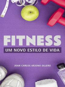 Fitness - Um Novo estilo de vida