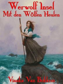 Werwolf Insel Mit den Wölfen Heulen