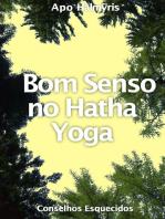 Bom Senso no Hatha Yoga
