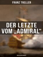 """Der Letzte vom """"Admiral"""" (Eine Seegeschichte)"""