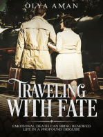 Traveling with Fate ~ Emotional Death Can Bring Renewed Life in a Profound Disguise