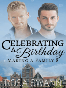 Celebrating a Birthday: Making a Family, #8