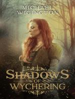 Shadows of Wychering