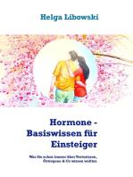 Hormone - Basiswissen für Einsteiger