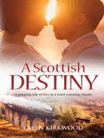 A Scottish Destiny