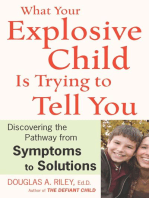 What Your Explosive Child Is Trying to Tell You