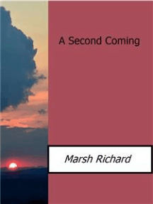 A Second Coming