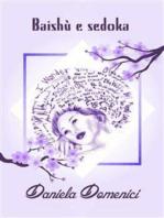 Baishù e Sedoka