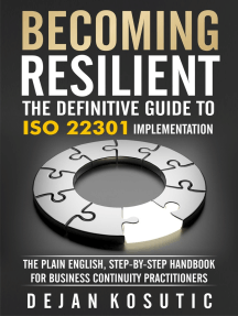 Becoming Resilient – The Definitive Guide to ISO 22301 Implementation: The Plain English, Step-by-Step Handbook for Business Continuity Practitioners