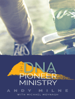 The DNA of Pioneer Ministry