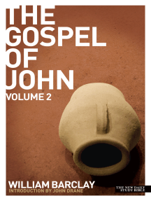 New Daily Study Bible: The Gospel of John vol. 2