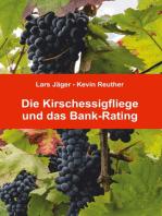Die Kirschessigfliege und das Bank-Rating
