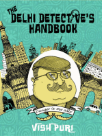 The Delhi Detective's Handbook: Vish Puri's Guide to Operating as a Private Investigator in India