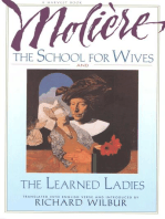 The School for Wives and The Learned Ladies, by Molière