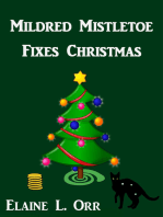 Mildred Mistletoe Fixes Christmas