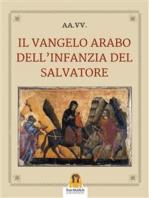 Il Vangelo arabo dell'infanzia del Salvatore