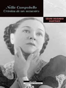 Nellie Campobello: Crónica de un secuestro