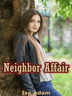 Neighbor Affair