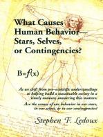 What Causes Human Behavior