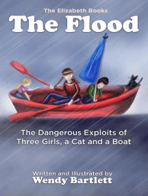 The Flood: The Dangerous Exploits of Three Girls, a Cat and a Boat: The Elizabeth Books