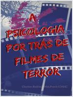 A psicologia por trás de filmes de terror