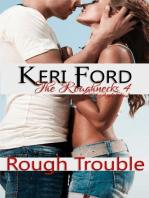 Rough Trouble