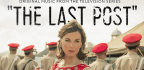 Britain's Final Days as a Colonial Power Play Out in 'The Last Post'