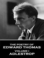 The Poetry of Edward Thomas - Volume I - Adlestrop