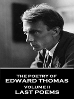The Poetry of Edward Thomas - Volume II - Last Poems