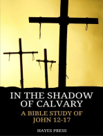 In the Shadow of Calvary