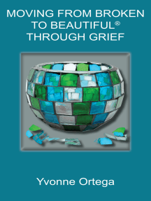 Moving from Broken to Beautiful® through Grief