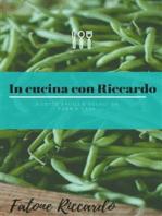 In cucina con Riccardo