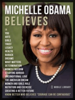 Michelle Obama Believes - Michelle Obama Quotes And Believes