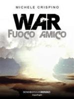 War: Fuoco amico