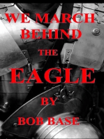 We march behind the Eagle