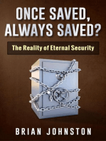 Once Saved, Always Saved - The Reality of Eternal Security