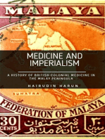 Medicine and Imperialism: A History of British Colonial Medicine in the Malay Peninsula: 3, #1
