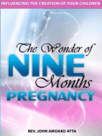 The Wonder Of Nine Months Pregnancy