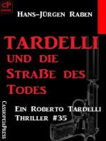 Tardelli und die Staße des Todes