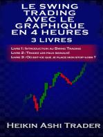 Le Swing Trading Avec Le Graphique En 4 Heures 1-3: Livres 1-3!