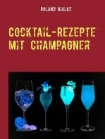 Cocktail-Rezepte mit Champagner