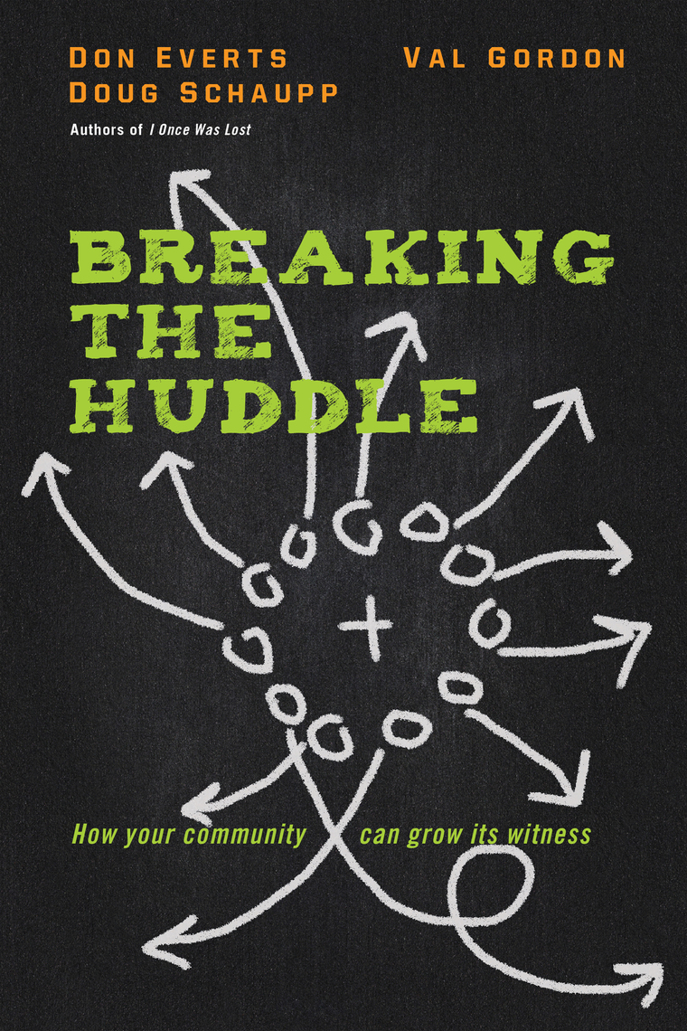 Read Breaking the Huddle Online by Don Everts, Doug ...