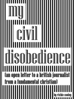 My Civil Disobedience... (An Open Letter to a British Journalist from a Fundamental Christian)