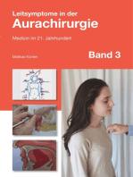 Leitsymptome in der Aurachirurgie Band 3: Medizin im 21. Jahrhundert